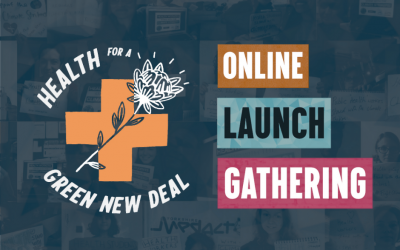 Videos from our Health for a Green New Deal Launch Gathering Weekend
