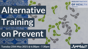 Alternative Training on Prevent - Tuesday May 25, 6-7.30pm
