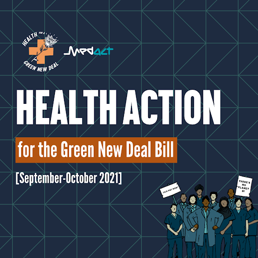 HEALTH ACTION for the Green New Deal Bill [September-October 2021] with Medact & Health for a Green New Deal logos and crowd of health workers holding placards