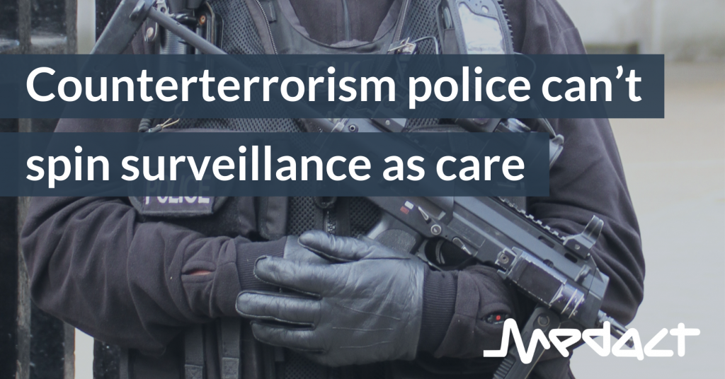 Counterterrorism police can't spin surveillance as care - text over an image of an armed UK police officer's torso, carrying a submachinegun. Image: Tony Hisgett /Flickr CC 2.0