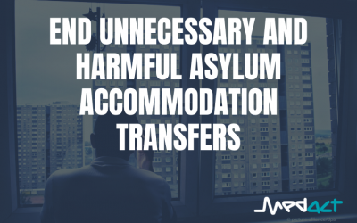 End unnecessary and harmful asylum accommodation transfers